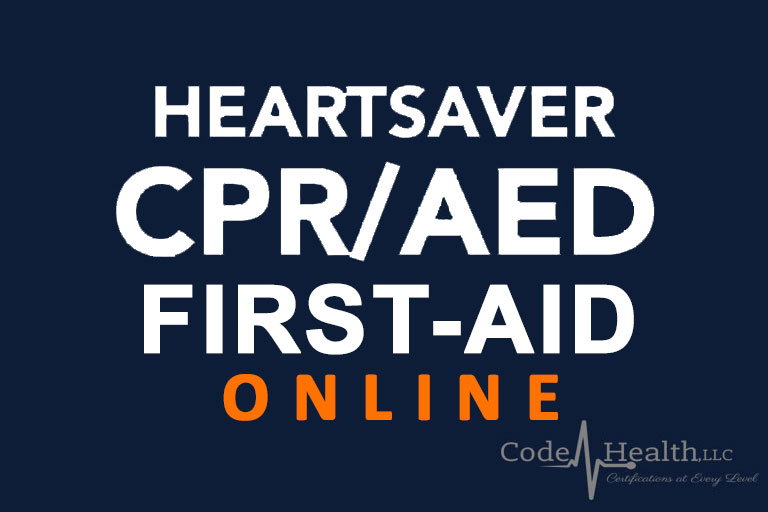 Heartsaver® CPR/AED/First Aid (Online) - Code Health CPR Classes